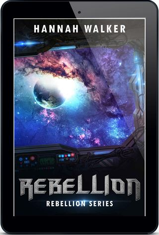 Rebellion by Hannah Walker