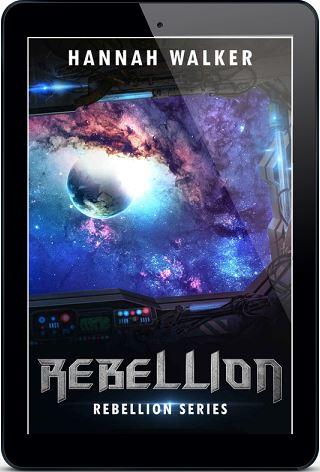Rebellion by Hannah Walker