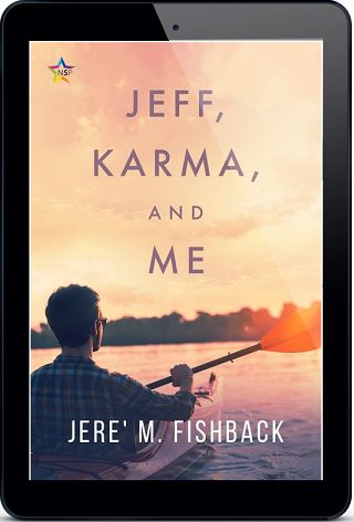 Jeff, Karma, and Me by Jere' M. Fishback Release Blast, Excerpt & Giveaway!