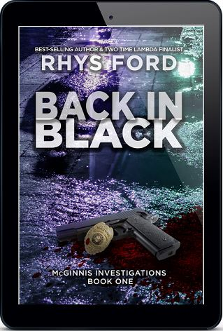 Back In Black by Rhys Ford Blog Tour, Guest Post, Nothing Else Matters Part 8, Excerpt & Giveaway!