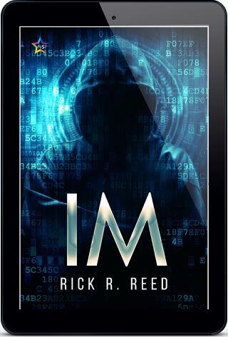 IM by Rick R. Reed Release Blast, Excerpt & Giveaway!