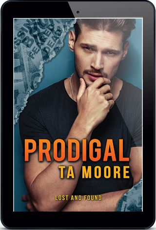 Prodigal by T.A. Moore Blog Tour, Feet of Clay Part 6 & Giveaway!