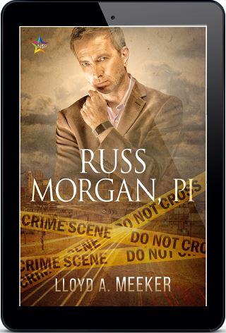 Russ Morgan, PI by Lloyd A. Meeker Release Blast, Excerpt & Giveaway!