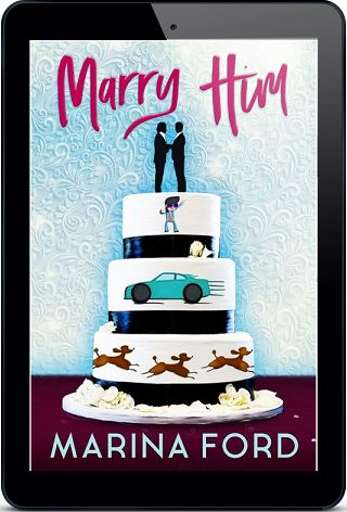 Marry Him by Marina Ford Blog Tour, Excerpt & Giveaway!