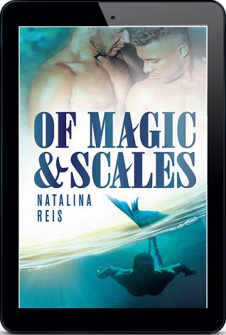 Of Magic and Scales by Natalina Reis Blog Tour, Guest Post, Excerpt & Giveaway!