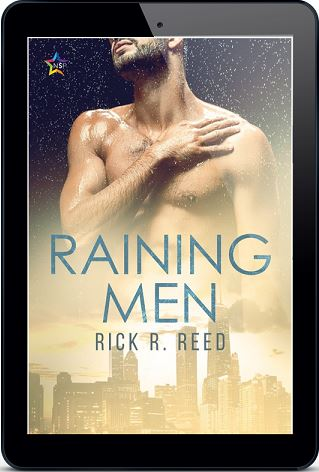 Raining Men by Rick R. Reed Release Blast, Excerpt & Giveaway!