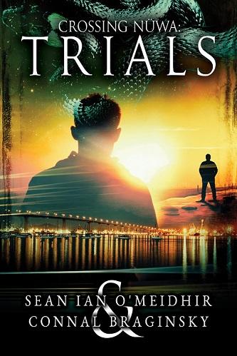 Sean Ian O'Meidhir and Connal Braginsky - Crossing Nuwa; Trial Cover s jfd7rh
