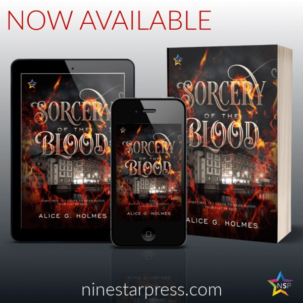 Alice G. Holmes - Sorcery of the Blood Now Available