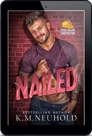 Nailed by K.M. Neuhold Blog Tour & Excerpt!
