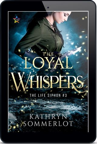 The Loyal Whispers by Kathryn Sommerlot Release Blast, Excerpt & Giveaway!