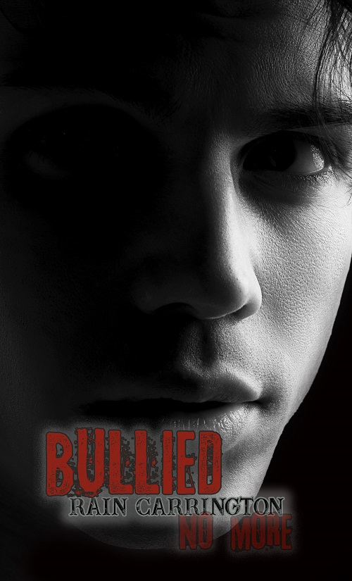 Rain Carrington - Bullied No More Cover 784eu
