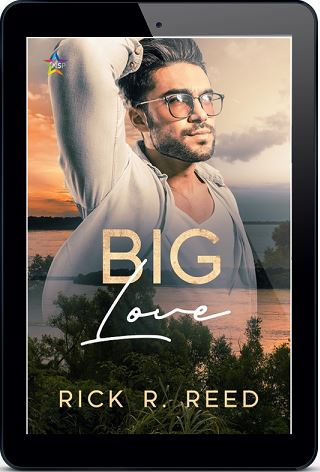 Big Love by Rick R. Reed Release Blast, Excerpt & Giveaway!