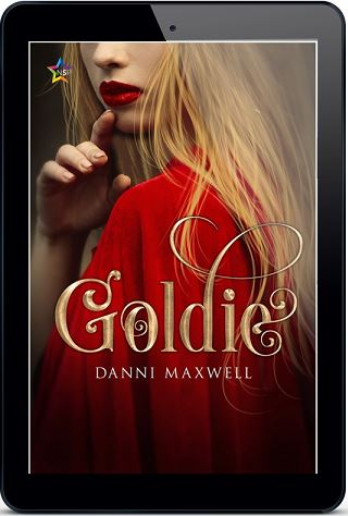 Goldie by Danni Maxwell Release Blast, Excerpt & Giveaway!