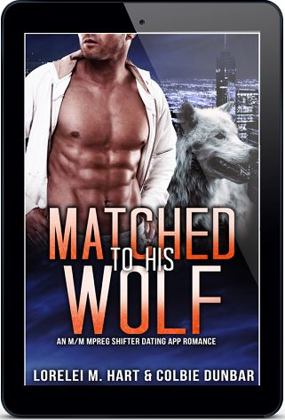 Matched To His Wolf by Lorelei M. Hart & Colbie Dunbar Release Blast!