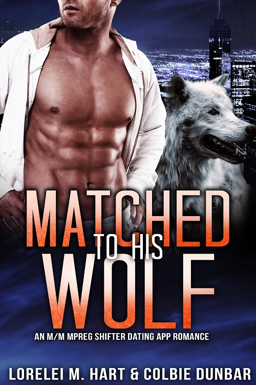 Lorelei M. Hart & Colbie Dunbar - Matched To His Wolf Cover 74jf7