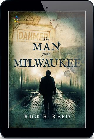 The Man From Milwaukee by Rick R. Reed Release Blast, Excerpt & Giveaway!