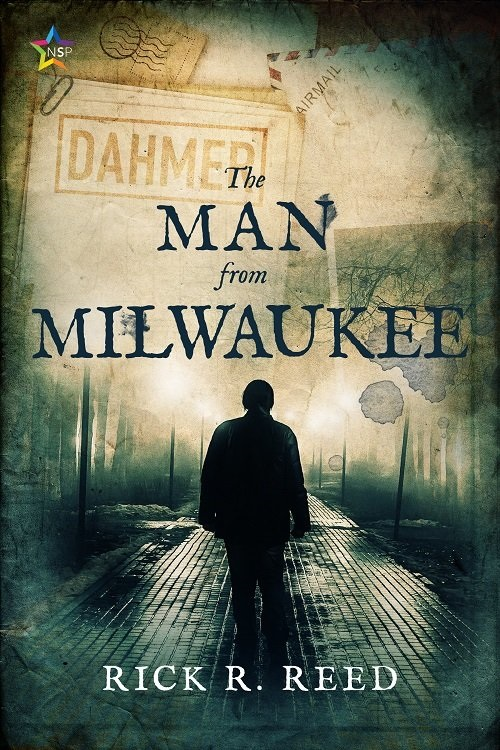 Rick R. Reed - The Man From Milwaukee Cover 754hjth