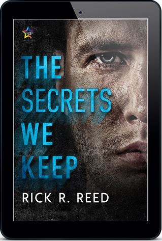 The Secrets We Keep by Rick R. Reed Release Blast, Excerpt & Giveaway!