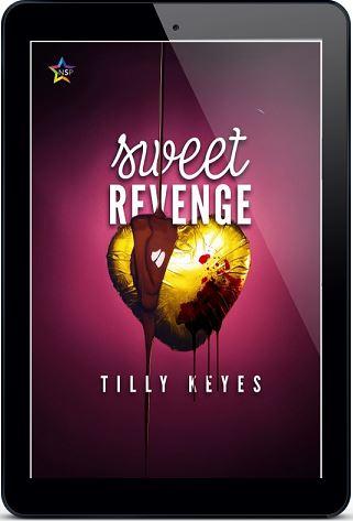 Sweet Revenge by Tilly Keyes Release Blast, Excerpt & Giveaway!