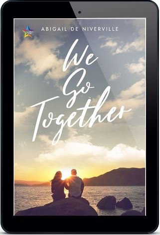 We Go Together by Abigail De Niverville Release Blast, Excerpt & Giveaway!