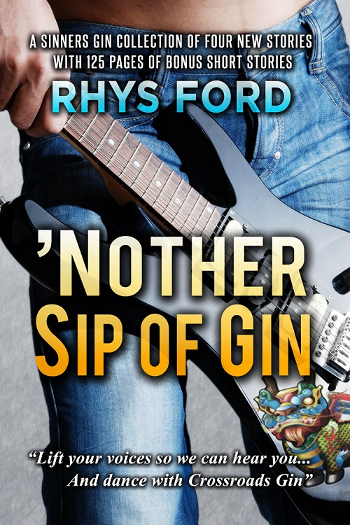 Rhys Ford - 'Nother Sip of Gin Cover e47ufj