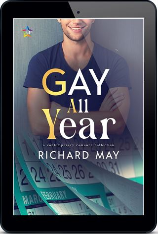 Gay All Year by Richard May Release Blast, Excerpt & Giveaway!