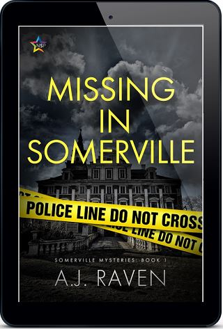 Missing In Somerville by A.J. Raven Release Blast, Excerpt & Giveaway!