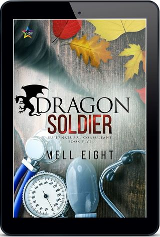 Dragon Soldier by Mell Eight Release Blast, Excerpt & Giveaway!