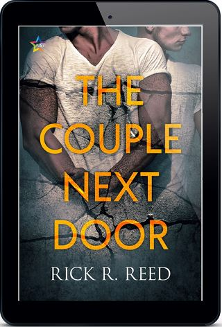The Couple Next Door by Rick R. Reed Release Blast, Excerpt & Giveaway!