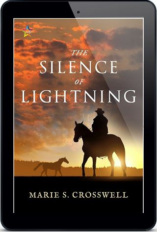 The Silence of Lightning by Marie S. Crosswell Release Blast, Excerpt & Giveaway!