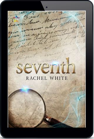 Seventh by Rachel White Release Blast, Excerpt & Giveaway!