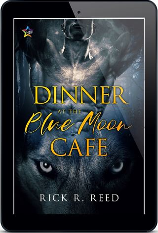 Dinner at the Blue Moon Café by Rick R. Reed Release Blast, Excerpt & Giveaway!