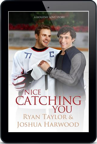 Nice Catching You by Ryan Taylor & Joshua Harwood Release Blast, Excerpt & Giveaway!