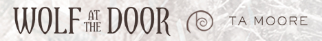 T.A. Moore - Wolf At The Door headerbanner