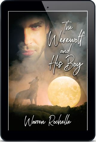 The Werewolf and His Boy by Warren Rochelle Blog Tour, Interview, Excerpt & Giveaway!