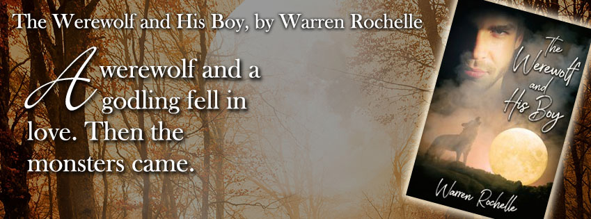 Warren Rochelle - The Werewolf and His Boy Banner 2