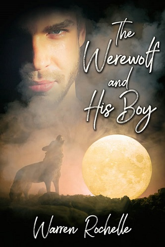 Warren Rochelle - The Werewolf and His Boy Cover gvjg8v s