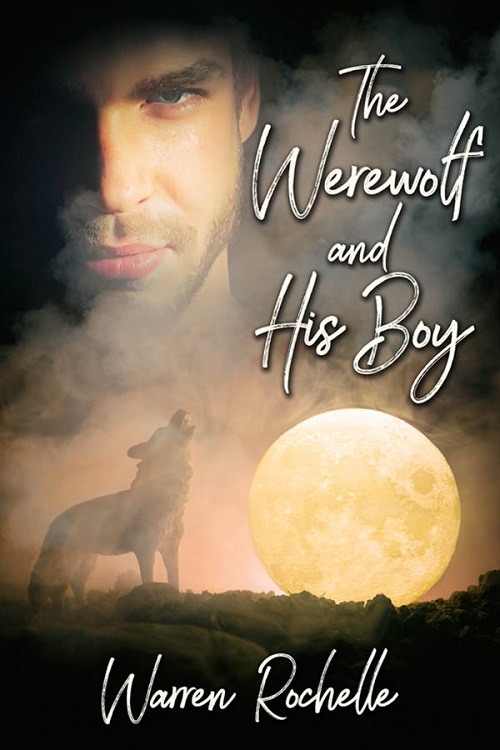 Warren Rochelle - The Werewolf and His Boy Cover gvjg8v