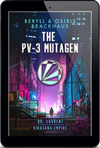 The PV-3 Mutagen by Beryll and Osiris Brackhaus Blog Tour, & Excerpt!