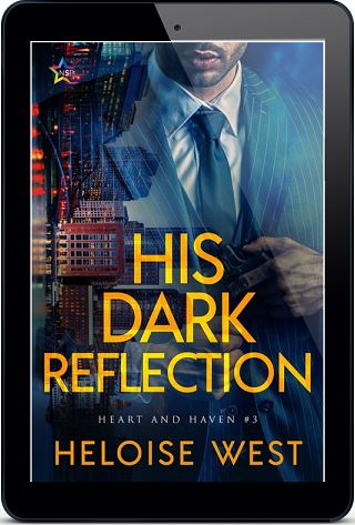 His Dark Reflection by Heloise West Release Blast, Excerpt & Giveaway!