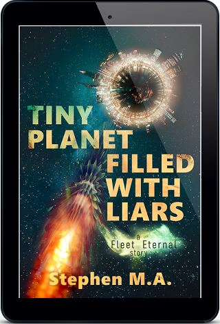 Tiny Planet Filled With Liars by Stephen M.A.