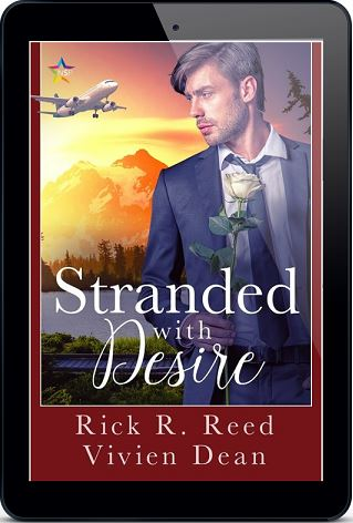 Stranded With Desire by Rick R. Reed & Vivien Dean Release Blast, Excerpt & Giveaway!