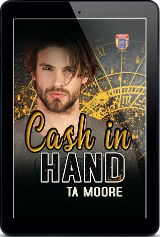 Cash In Hand by T.A. Moore Blog Tour, Exclusive Excerpt & Giveaway!