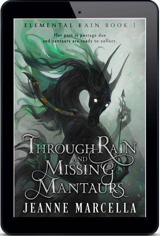 Through Rain and Missing Mantaurs by Jeanne Marcella Blog Tour, Excerpt & Giveaway!