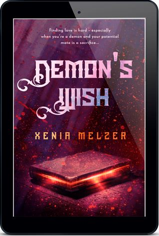 Demon's Wish by Xenia Melzer Release Blast, Excerpt & Giveaway!